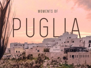 Travel Video: Moments of Puglia – a dreamy life in southern Italy