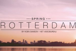 Rotterdam Spring: Rotterdam in timelapse – a cool video for a cool city