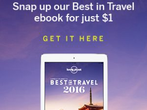 Lonely Planet's Best in Travel 2016 eBook – only $1