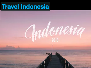 Feature Travel Video: Travel Indonesia